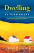 dwelling in possibilities